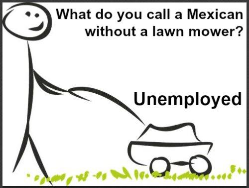 Racist Mexican Jokes